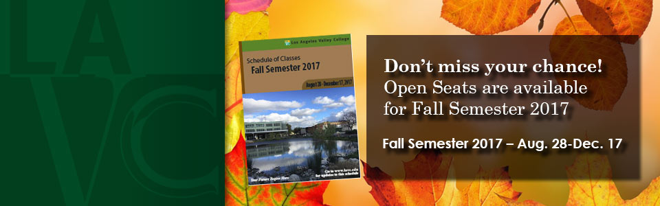 Don't miss your chance! Open Seats are available for Fall Semester 2017