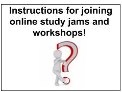Instructions for joining study jams and workshops